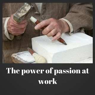 The power of passion at work